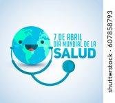dia mundial de la salud   world ...   Shutterstock .eps vector #607858793