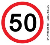 speed limit traffic sign 50 ... | Shutterstock .eps vector #608058107