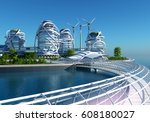 future city on the coast.3d... | Shutterstock . vector #608180027