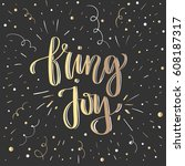 'bring joy'   modern lettering... | Shutterstock .eps vector #608187317
