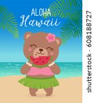 cute hawaiian bear eating... | Shutterstock .eps vector #608188727