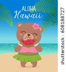 cute hawaiian bear eating... | Shutterstock .eps vector #608188727
