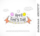 illustration of april fools day ... | Shutterstock .eps vector #608190737