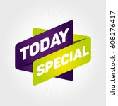 today special arrow tag sign. | Shutterstock .eps vector #608276417