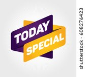 today special arrow tag sign. | Shutterstock .eps vector #608276423