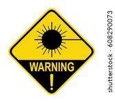 laser radiation sign  symbol  | Shutterstock .eps vector #608290073