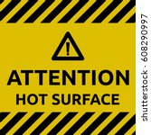 hot surface sign | Shutterstock .eps vector #608290997