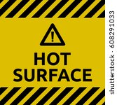 hot surface sign | Shutterstock .eps vector #608291033