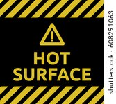 hot surface sign | Shutterstock .eps vector #608291063
