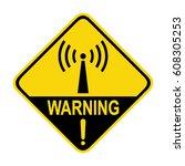 non ionizing radiation hazard... | Shutterstock .eps vector #608305253