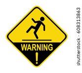 warning wet floor sign  symbol  ... | Shutterstock .eps vector #608313863