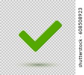 transparent green checkmark... | Shutterstock .eps vector #608508923