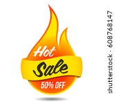 hot sale vector flaming label... | Shutterstock .eps vector #608768147
