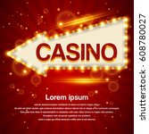 retro light arrow sign. casino... | Shutterstock .eps vector #608780027