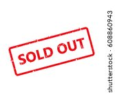sold out text rubber seal stamp ... | Shutterstock .eps vector #608860943