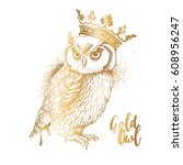 gold owl in a crown. vector... | Shutterstock .eps vector #608956247
