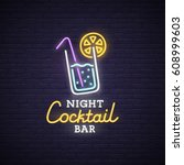 cocktail neon sign  bright... | Shutterstock .eps vector #608999603