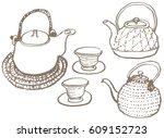 japanese tea set. hand drawn... | Shutterstock .eps vector #609152723