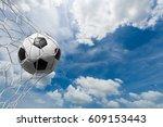 soccer ball in goal net with... | Shutterstock . vector #609153443