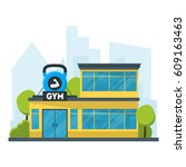 cartoon gym fitness building...   Shutterstock .eps vector #609163463