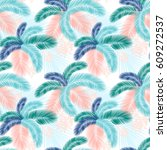seamless pattern of tropical... | Shutterstock .eps vector #609272537