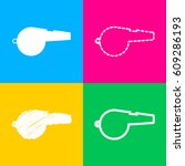 whistle sign. four styles of... | Shutterstock .eps vector #609286193