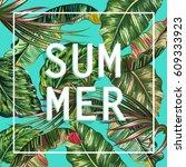 slogan summer in the frame ... | Shutterstock .eps vector #609333923