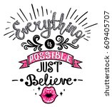 everything is possible  just... | Shutterstock .eps vector #609405707