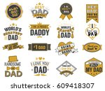 isolated happy fathers day... | Shutterstock .eps vector #609418307