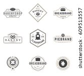 bakery shop logos templates set.... | Shutterstock .eps vector #609513557