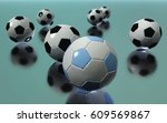 soccer balls with reflection ...   Shutterstock . vector #609569867