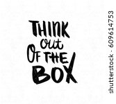 think out of the box. black ... | Shutterstock . vector #609614753