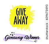 giveaway handwritten in black... | Shutterstock .eps vector #609673493