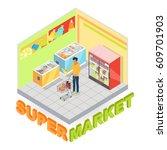 supermarket interior with buyer ... | Shutterstock .eps vector #609701903