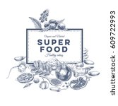 vector hand drawn superfood... | Shutterstock .eps vector #609722993