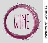 wine bubble liquor beverage | Shutterstock .eps vector #609901157