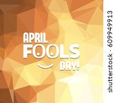 april fools day hand drawn...   Shutterstock .eps vector #609949913