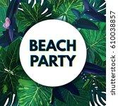modern botanical summer... | Shutterstock .eps vector #610038857