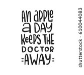 an apple a day keeps the doctor ... | Shutterstock .eps vector #610044083