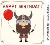 happy birthday  viking in... | Shutterstock .eps vector #610056563