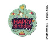 poster for the birthday... | Shutterstock . vector #610085807