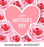 happy mother's day. decorative...   Shutterstock .eps vector #610102337