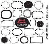 set of sketch drawn frames.... | Shutterstock .eps vector #610110563
