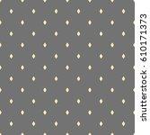 seamless geometric vector... | Shutterstock .eps vector #610171373