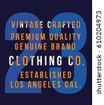 vintage denim typography  t... | Shutterstock .eps vector #610204973