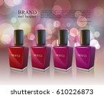 nail lacquer ads  nail polish... | Shutterstock .eps vector #610226873