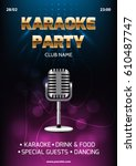 karaoke party invitation flyer... | Shutterstock .eps vector #610487747