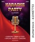 karaoke party invitation flyer... | Shutterstock .eps vector #610487753