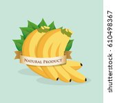 banana natural product label... | Shutterstock .eps vector #610498367