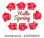 design banner with hello spring ... | Shutterstock .eps vector #610536053